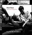 Matt Price songs from 1985-87 vloumes 1 and 2 bundle, singer songwriter for Harrison