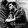 Matt Price songs from 1985-87 volume 2, singer songwriter for Harrison